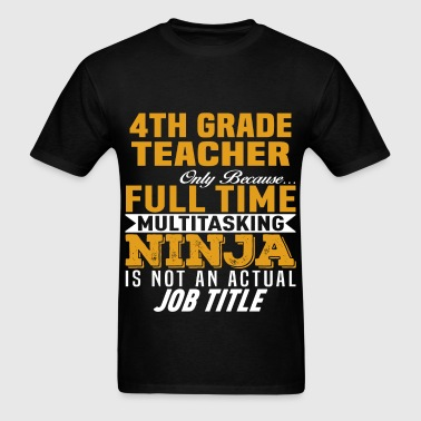 4th Grade Teacher - Men's T-Shirt