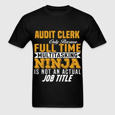 Audit Clerk - Men's T-Shirt