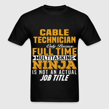 Cable Technician - Men's T-Shirt