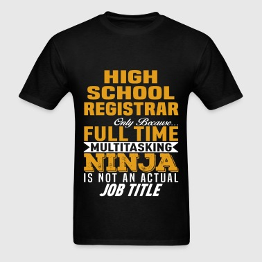 High School Registrar - Men's T-Shirt