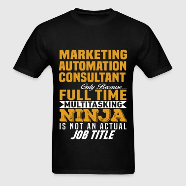 Marketing Automation Consultant - Men's T-Shirt