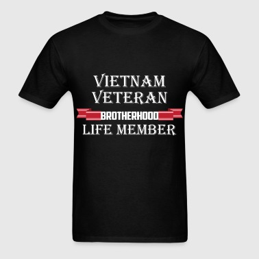Vietnam veteran brotherhood life member - Men's T-Shirt