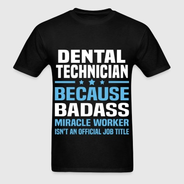 Dental Technician - Men's T-Shirt