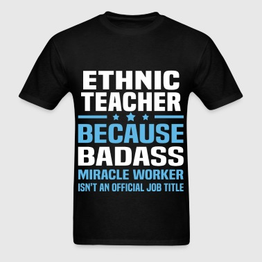 Ethnic Teacher - Men's T-Shirt