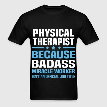 Physical Therapist - Men's T-Shirt