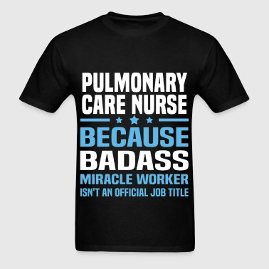 Pulmonary Care Nurse - Men's T-Shirt