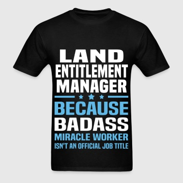 Land Entitlement Manager - Men's T-Shirt