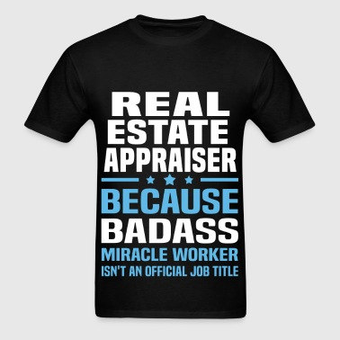 Real Estate Appraiser - Men's T-Shirt