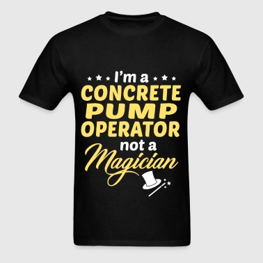 Concrete Pump Operator - Men's T-Shirt