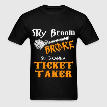 Ticket Taker - Men's T-Shirt