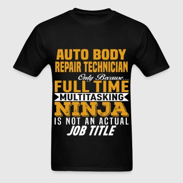 Auto Body Repair Technician - Men's T-Shirt