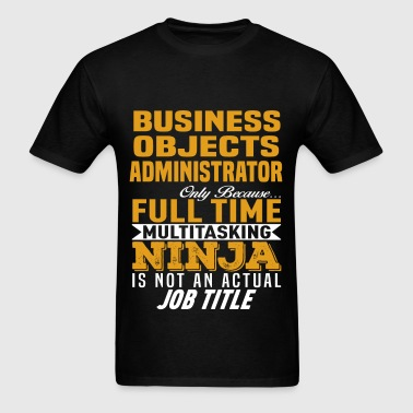 Business Objects Administrator - Men's T-Shirt