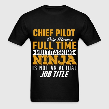 Chief Pilot - Men's T-Shirt
