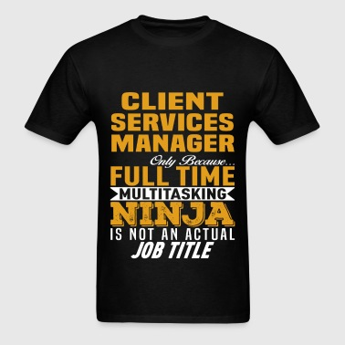 Client Services Manager - Men's T-Shirt