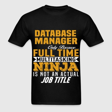 Database Manager - Men's T-Shirt