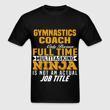 Gymnastics Coach - Men's T-Shirt