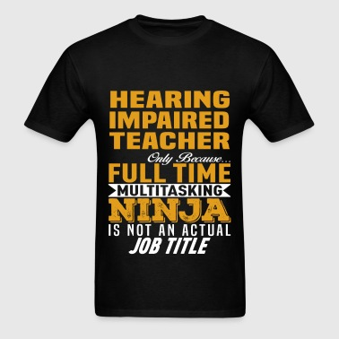 Hearing Impaired Teacher - Men's T-Shirt