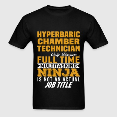 Hyperbaric Chamber Technician - Men's T-Shirt