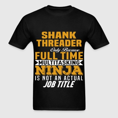 Shank Threader - Men's T-Shirt