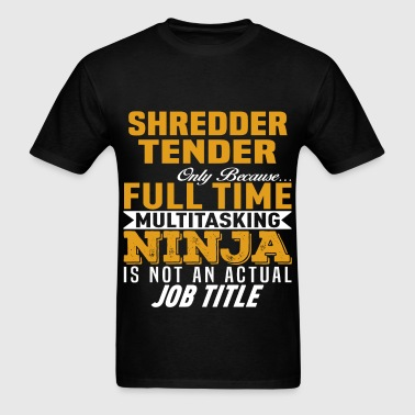 Shredder Tender - Men's T-Shirt