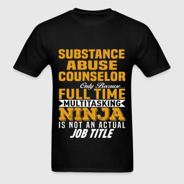 Substance Abuse Counselor - Men's T-Shirt