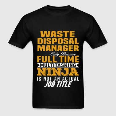 Waste Disposal Manager - Men's T-Shirt