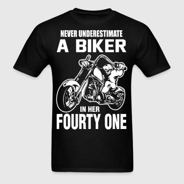 Never Underestimate A Biker in her Fourty One - Men's T-Shirt
