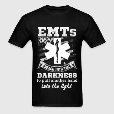EMT - Reach into the darkness to pull another hand - Men's T-Shirt
