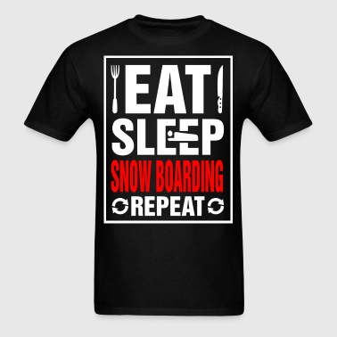 Eat Sleep Snow Boarding Repeat - Men's T-Shirt