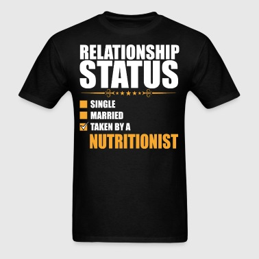 Relationship Status Single Married Nutritionsit - Men's T-Shirt