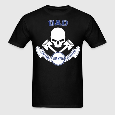 Dad The Man The Myth The Legend - Men's T-Shirt