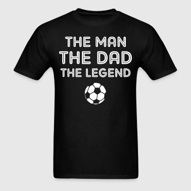 Legendary Soccer Dad WHT - Men's T-Shirt