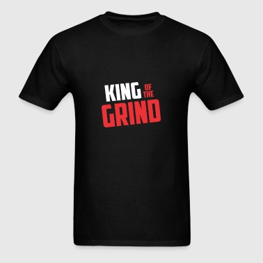 King of The Grind - Men's T-Shirt
