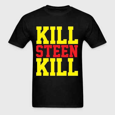 Kill Steen Kill - Men's T-Shirt