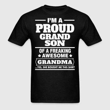 Proud Grandson Of A Freaking Awesome Grandma - Men's T-Shirt
