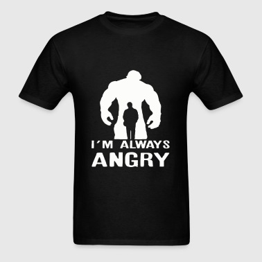 My Always Angry - Men's T-Shirt