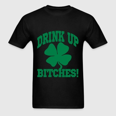 DRINK UP BITHES! - Men's T-Shirt