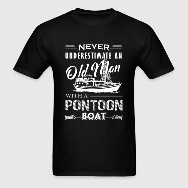 Old Man With Pontoon Boat Shirt - Men's T-Shirt