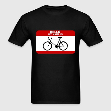 Hello My Name Is Cycling - Men's T-Shirt