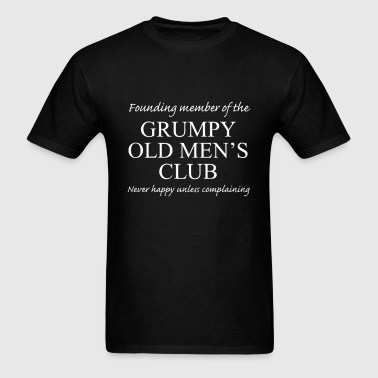 GRUMPY OLD MEN'S CLUB - Men's T-Shirt