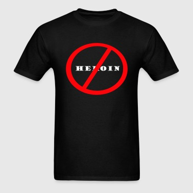 No Heroin - Men's T-Shirt