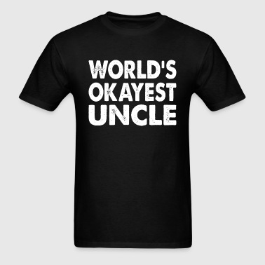 Family - World's Okayest Uncle - Men's T-Shirt