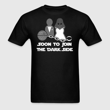 Soon to Join the Dark Side - Men's T-Shirt