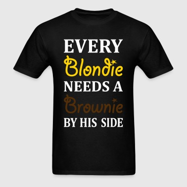 Every Brownie Needs A Blondie By His Side - Men's T-Shirt