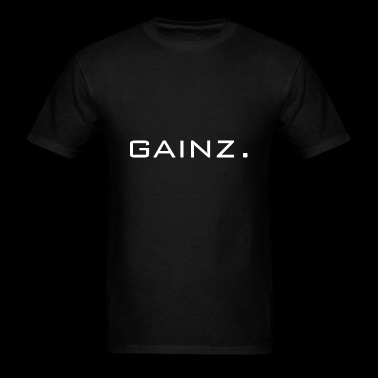 gainz gains fitness gift idea present - Men's T-Shirt