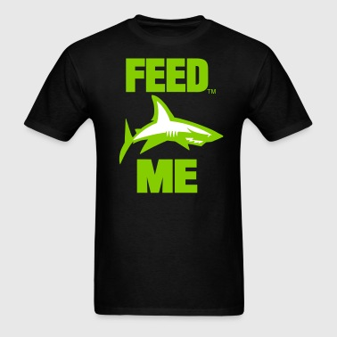 FEED ME - Men's T-Shirt