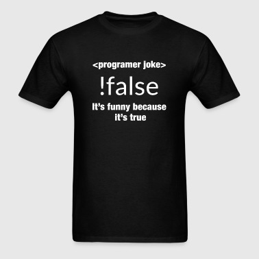 Programmer - Programmer joke !false it's funny b - Men's T-Shirt