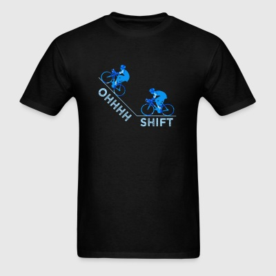 Cycling - Ohhhhh Shift Cycling - Men's T-Shirt