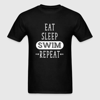 Swimming - Eat, Sleep, Swim, Repeat - Swimming - Men's T-Shirt