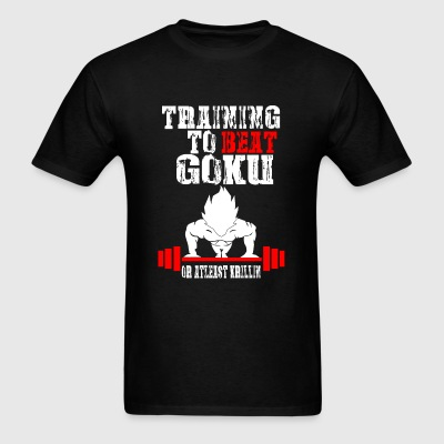 Goku - Training To Beat Goku Funny Gag Shirt Fro - Men's T-Shirt